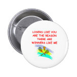a funny winners and losers joke pin