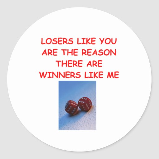 a funny winners and losers joke round stickers