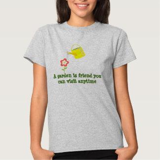 A garden is friend.. cute watering can gardening t shirt