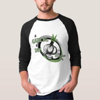 A garlic a day T-Shirt