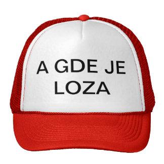 A GDE JE LOZA TRUCKER HAT