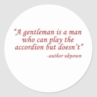 A gentleman is... classic round sticker