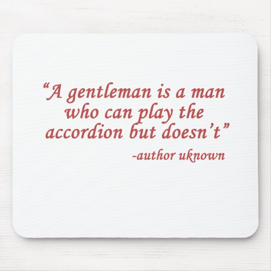 A gentleman is... mouse pad
