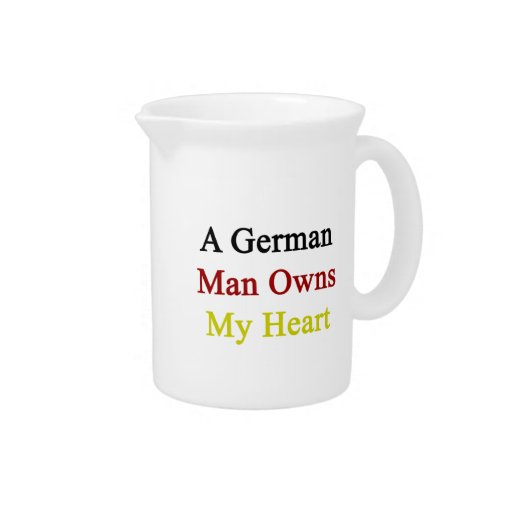 A German Man Owns My Heart Pitchers