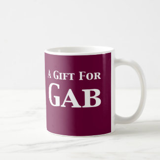 A Gift For Gab Gifts Mugs