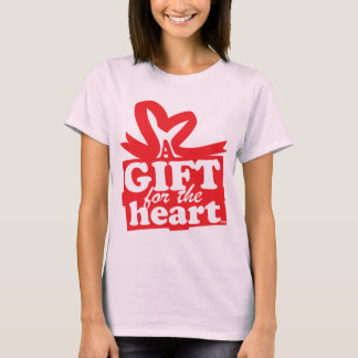 A Gift for the Heart T-Shirt