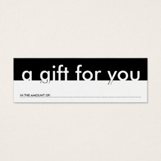 a gift for you (blank amount) mini business card