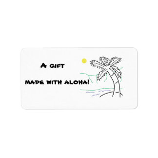 A gift made with aloha! label