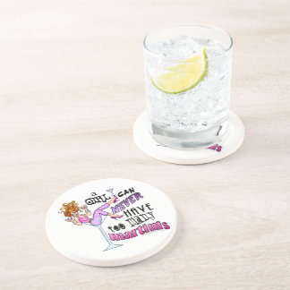 A Girl Can Never Have Too Many MARTINIS Sandstone Coaster