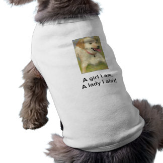 A Girl I Am. A Lady I Ain't - Doggy Tee