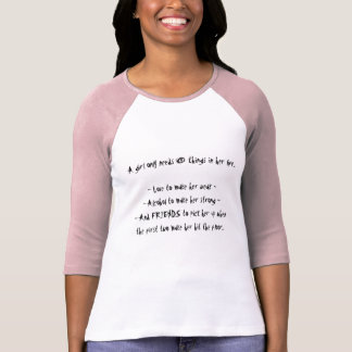 """""""A Girl Needs Only 3 Things"""" Design T-Shirt"""