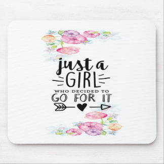 A Girl Who Decided To Go For It Mouse Pad
