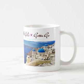 A Girls Gotta Go Mug Greece