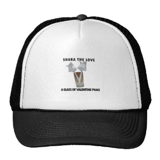 A glass of valentine peace. trucker hat