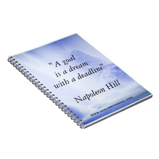 A_goal_is_a_dream_with_a_deadline_notebook 130301245472972149 on Green Spiral Binding