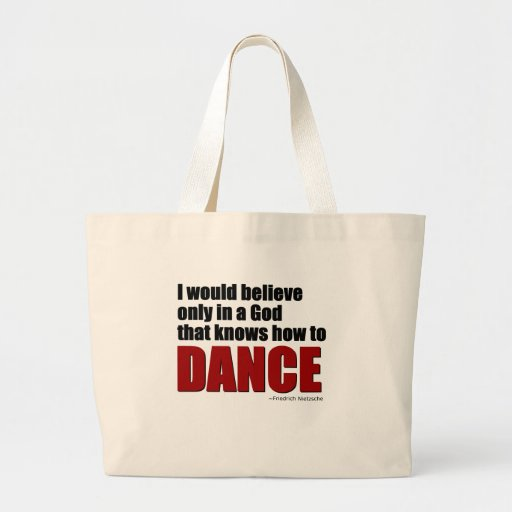 A God the knows how to dance Jumbo Tote Bag