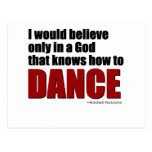 A God the knows how to dance Post Cards