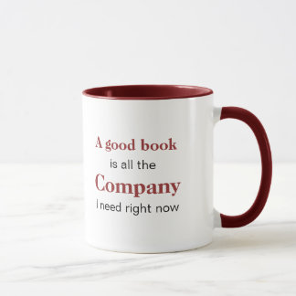A Good Book is Company Mug