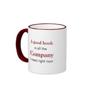 A Good Book is Company Ringer Mug