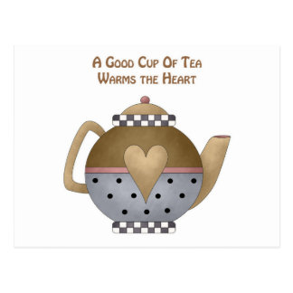 A Good Cup of Tea Warms the Heart Postcard