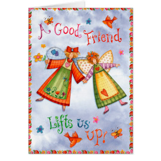 A Good Friend - Greeting Card