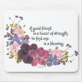 A good friend is a blessing mousepad