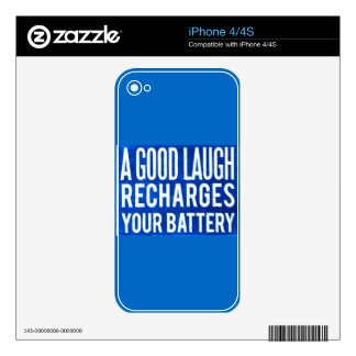 A GOOD LAUGH RECHARGES YOUR BATTERIES HAPPINESS AD SKINS FOR iPhone 4S