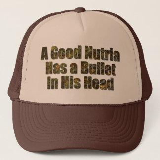 A Good Nutria Has a Bullet in His Head Trucker Hat