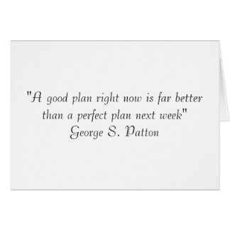 """A good plan right now is far better than a per... Card"