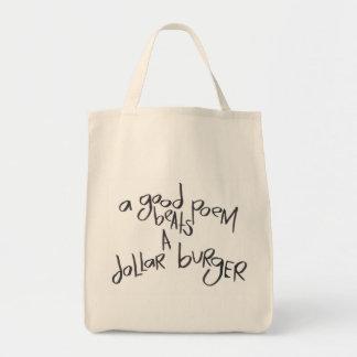 A Good Poem Beats A Dollar Burger Tote Bag