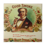 A good Smoke for the sophisticated gentleman Ceramic Tiles