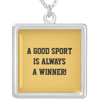 """A GOOD SPORT IS ALWAYS A WINNER"" Custom Pendant"