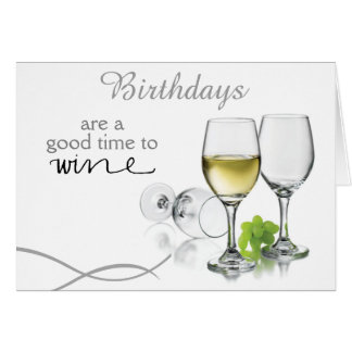 A Good Time to Wine Birthday Card