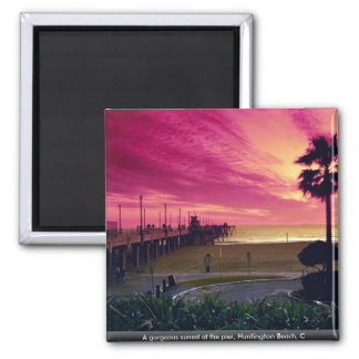 A gorgeous sunset at the pier, Huntington Beach, C 2 Inch Square Magnet