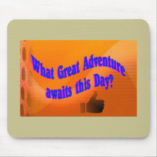 A Great Adventure Mouse Pad