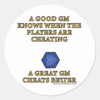 A Great DM Cheats Better Classic Round Sticker