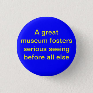 A Great Museum  - Button