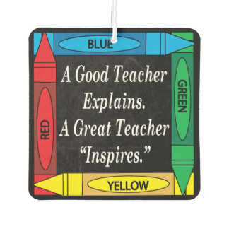 A Great Teacher Inspires | for Teachers Car Air Freshener