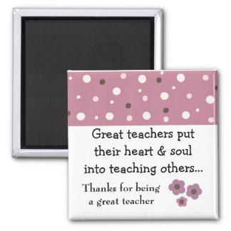 A Great Teacher Saying Magnet