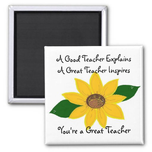 A Great Teacher Sunflower Design 2 Inch Square Magnet