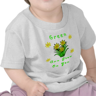 A Green Grows On You Tee Shirt