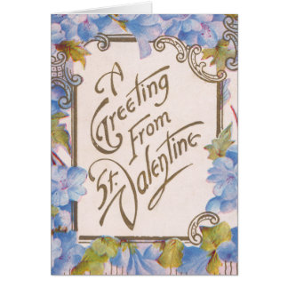 A Greeting from St. Valentine Greeting Card