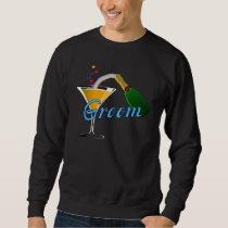 A Grooms Wedding Toast Sweatshirt
