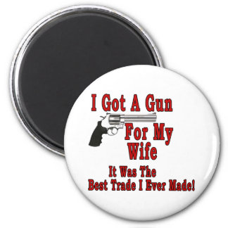 A Gun For My Wife 2 Inch Round Magnet