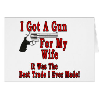 A Gun For My Wife Greeting Card