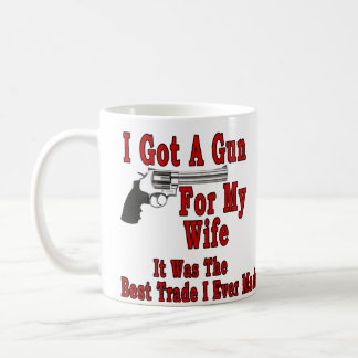 A Gun For My Wife Coffee Mug