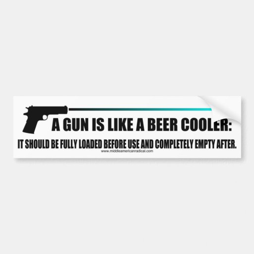 A gun is like a beer cooler bumper sticker