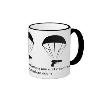 A gun is like a parachute! Great Mug!