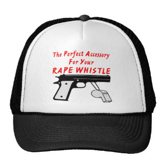 A Gun The Perfect Accessory To Your Rape Whistle Trucker Hat