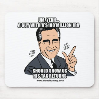 A GUY WITH A 100 MILLION DOLLAR IRA SHOULD SHOW US MOUSE PAD